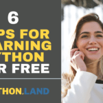 Learn Python For Free: 6 Tips