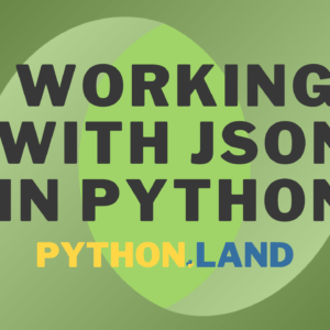 Working With JSON in Python: Read, Write, Parse, and Print  JSON