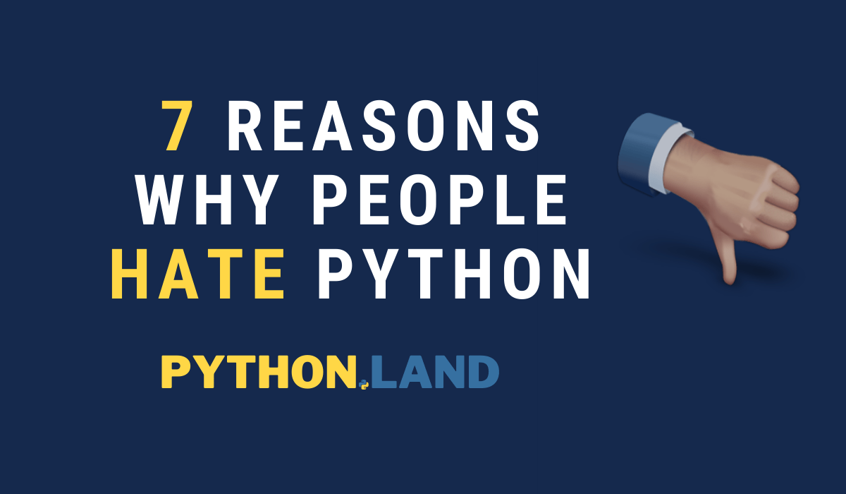 Why people hate python