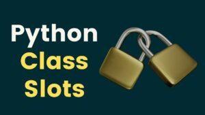 Python Class Slots